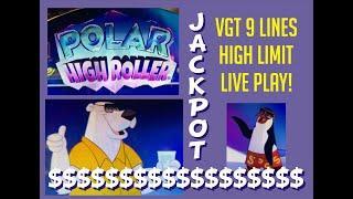 VGT 9 LINE ️ HANDPAY!! POLAR HIGH ROLLER ️ HIGH LIMIT  LIVE PLAY!