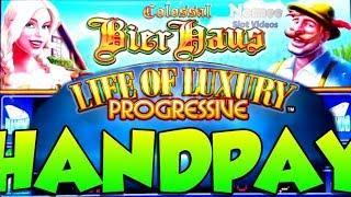 •COLOSSAL JACKPOT HANDPAY!!• Life of Luxury Progressive Slot Machine - Colossal Bier Haus