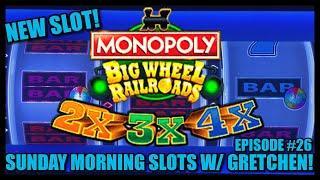 NEW SLOT Monopoly Big Wheel Railroads Slot Machine SUNDAY MORNING SLOTS WITH GRETCHEN EPISODE #26