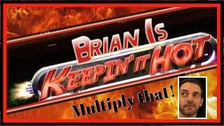 Brian is Keeping' it Hot!  MULTIPLIER MONDAYS  Live Play Slots / Pokies in Las Vegas and SoCal