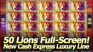50 Lions, Cash Express Luxury Line Slot - Full Screen Super Big Win and Cash Express Train Features