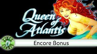 Queen of Atlantis slot machine, Encore Bonus