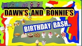 SCRATCHCARDS...DAWN'S  and BONNIE'S..BIRTHDAY BASH..