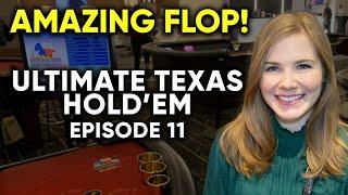 What An AMAZING Flop! Ultimate Texas Hold'em! $1500 Bankroll! Episode 11