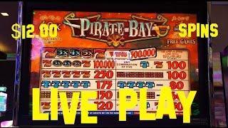 PIRATE BAY High Limit Denom live play at $12.00 per spin Slot Machine