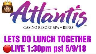 LIVE SLOT PLAY FROM ATLANTIS CASINO IN RENO!!