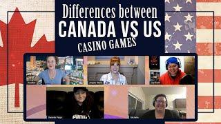 What are the Differences Between Dealing in Canada vs US