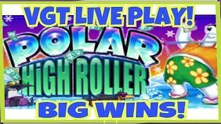 **VGT POLAR HIGH ROLLER** LIVE PLAY! $5 DENOM   BIG WINS!