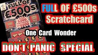 Don't Panic  Special.....One Card Wonder....Full of £500s Scratchcard Game..and Don't  Panic Special