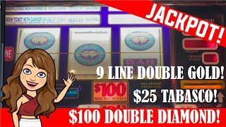 $100 Double Diamond Slot Machine  $25 Tabasco & $45 9 Line Double Gold  HANDPAY JACKPOT