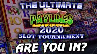 ULTIMATE PAYLINES SLOT TOURNAMENT 2020  ARE YOU IN?  September 25th 6pm PST * TRAILER