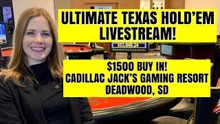 LIVE: Ultimate Texas Hold'em! $1500 Buy-in!