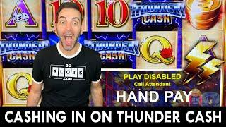 Thunder CASH Jackpot  Cashing In A Handpay on THUNDERCASH!
