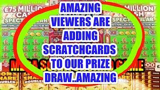 MEGA SCRATCHCARD GAME..VIEWERS KEEP ADDING MORE SCRATCHCARDS  TO OUR MEGA PRIZE DRAW.ITs GOT BIGGER