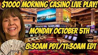 $1000 Morning Casino Live Play-October 5th-2020
