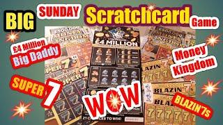 •Big Daddy BIG Sunday Scratchcard Game•£4Million•Money Kingdom•Super'7s•Blazin7s(LIKES 4 more•