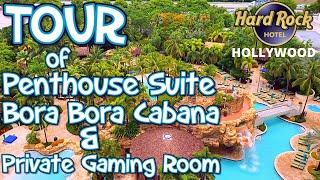 TOUR OF PENTHOUSE SUITE #31100 & BORA BORA CABANA & PRIVATE GAMING CASINO ~ SEMINOLE HARD ROCK HOTEL