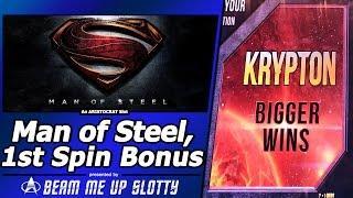 Man of Steel Slot - First Attempt/First Spin Bonus in Krypton Mode (Bigger WIns)