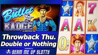 The Bullet and the Badge Slot - TBT Live Play, Double or Nothing with Free Spins