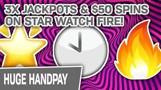 $50 Spins  3 x JACKPOTS!    Star Watch Fire Was VERY Kind to Me