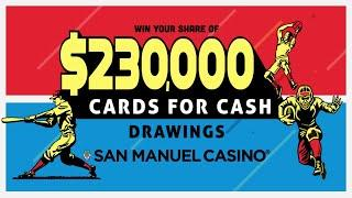 Cards For Cash Drawings At San Manuel Casino