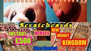 •40 Likes•or more and we will do•NEW MONEY KINGDOM Vs•INSTANT £500.&•other Scratchcard•tonight