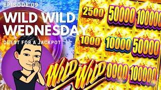 WILD WILD WEDNESDAY! QUEST FOR A JACKPOT [EP 09]  WILD WILD NUGGET Slot Machine (Aristocrat)