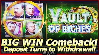 Vault of Riches Slot Machine - BIG WIN Comeback in NEW Slot!  Turn That Deposit Into a Withdrawal!