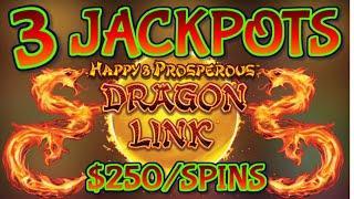 HIGH LIMIT Dragon Link Happy & Prosperous (3) HANDPAY JACKPOTS ~$250 Bonus Round Slot Machine Casino