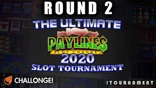ULTIMATE PAYLINES SLOT TOURNAMENT  ROUND NIGHT 2  IGT SLOTS
