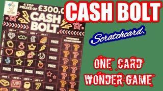 One  Card  Wonder  Game....CASH BOLT Scratchcard..mmmmmmMMM