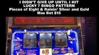 PIECES OF EIGHT & RAININ' SILVER & GOLD $15 BET CHOCTAW DURANT * LAZY T AND LUCKY 7 BINGO PATTERN *