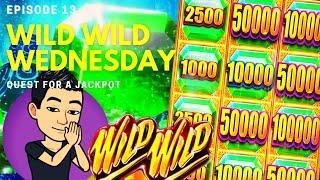 WILD WILD WEDNESDAY! QUEST FOR A JACKPOT [EP 13]  WILD WILD EMERALD Slot Machine (Aristocrat)