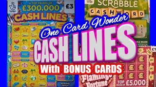 CASH LINES........ Scratchcard ......with BONUS Cards.. mmmmmmMMM...