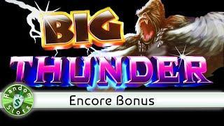 Big Thunder slot machine, Encore Bonus