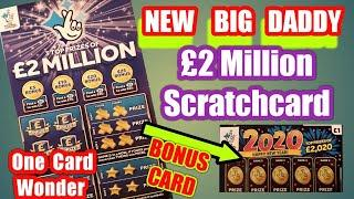 New BIG Daddy £2.Million ....Scratchcard...and Bonus Card. ...in our..  One Card Wonder Game