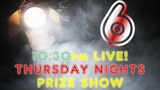 THURSDAY NIGHT TRIVIA LIVE - PRIZE SHOW! 10:30pm