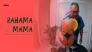 How I Make A Bahama Mama