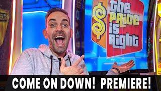 PREMIERE LIVE  NEW PRICE IS RIGHT SHOWCASE  Come On Down for BIG WINS!