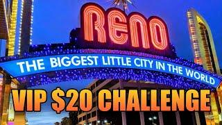 VIP LIVE STREAM $20 CHALLENGE  LIVE PLAY AND BONUSES FROM RENO NEVADA  BIGGEST LITTLE CHALLENGE