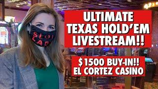 Ultimate Texas Hold'em Livestream!! $1500 Buy-in!! Let's win some $$$$!!