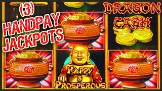 HIGH LIMIT Dragon Cash Link HAPPY & PROSPEROUS (3) HANDPAY JACKPOTS $100 Bonus Round Slot Machine