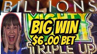 $6 BET-BIG WIN BONUS-BILLIONS MIGHTY CASH