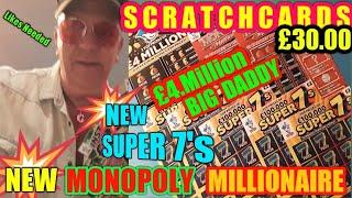 New Super'7's•Monopoly•& £4Mil•BIG Daddy Scratchcards•Sunday night•40 Likes or more needed•