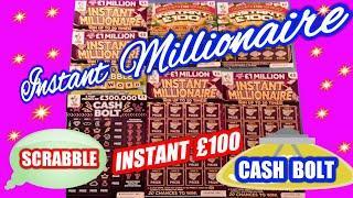 INSTANT MILLIONAIRE  Scratchcards..SCRABBLE..INSTANT £100..CASH BOLT..Multiplier..Cas