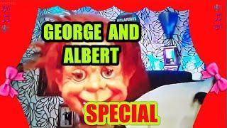 """MEET..GOOD OLD """"ALBERT"""".....George & Albert..do a duet..together..Wow!.....Here We GoooooOOOOO"""