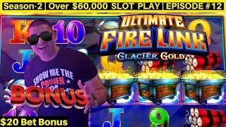 High Limit ULTIMATE Fire Link Glacier Gold Slot Machine Bonus- Nice Session | Season-2 | EPISODE #12