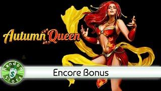 Autumn Queen slot machine, Encore Sessions