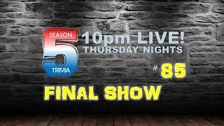 Thursday Night Trivia LIVE - FINAL Show