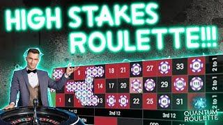 HIGH STAKES Quantum Roulette Session!!